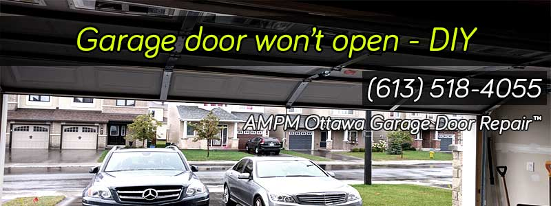 garage door won t openGarage Door Wont Open  AMPM Ottawa Garage Door Repair
